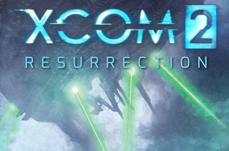 رمان XCOM 2: Resurrection معرفی شد
