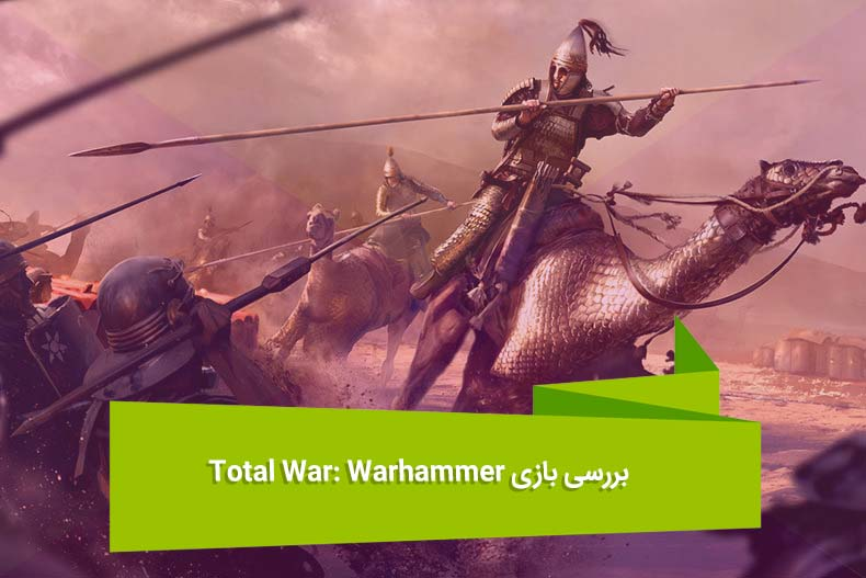 Total War WARHAMMER Review