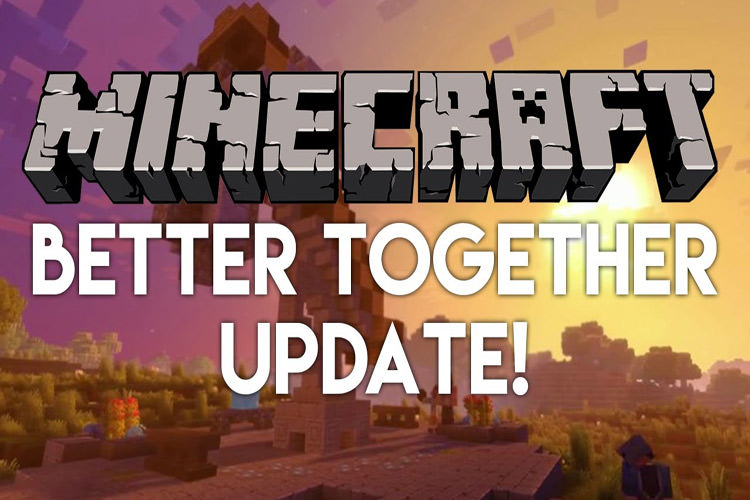 آپدیت Better Together بازی Minecraft منتشر شد