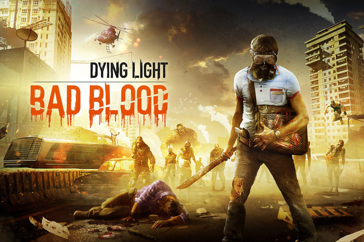 بسته الحاقی Bad Blood بازی Dying Light معرفی شد