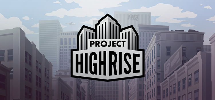 Project Highrise بازی اندروید و آیفون