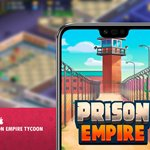 معرفی بازی موبایل Prison Empire Tycoon؛ مدیریت زندان
